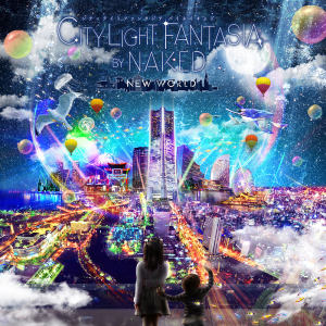 CITY LIGHT FANTASIA BY NAKED -NEW WORLD-
